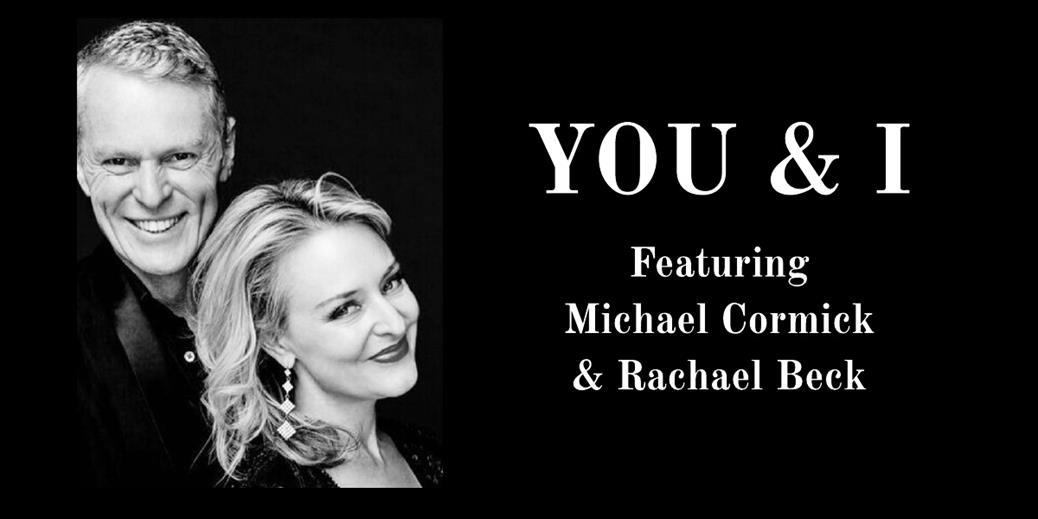 """You and I"" - featuring Michael Cormick & Rachael Beck"